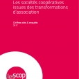 Les sociétés coopératives issues de transformations d'association (2017)