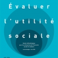 Evaluer l'utilité sociale (Mars 2018)