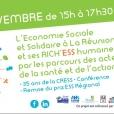 MOIS DE L'ESS 2017 : L'Economie Sociale et Solidaire à La Réunion & ses rich'ESS humaines
